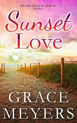 Sunset Love by Grace Meyers