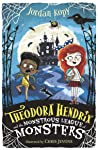 Theodora Hendrix and the Monstrous League of Monsters