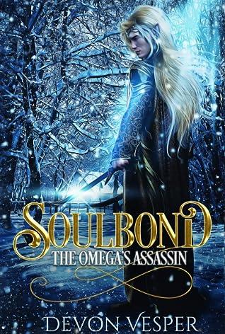 Soulbond: The Omega's Assassin