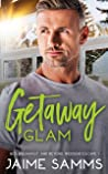 Getaway Glam (Bed, Breakfast and Beyond, Weekend Escape #1)