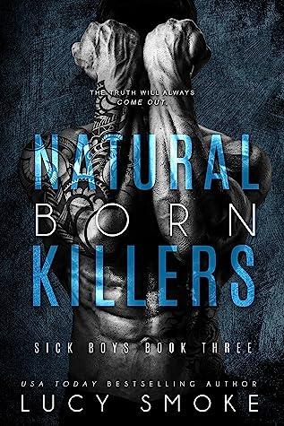 Natural Born Killers (Sick Boys, #3)