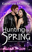 Hunting for Spring: Philadelphia Coven Chronicles: Book 1