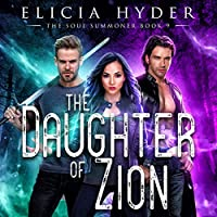The Daughter of Zion (The Soul Summoner #9)