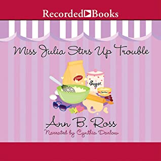 Miss Julia Stirs Up Trouble (The Miss Julia Series, Book 14)