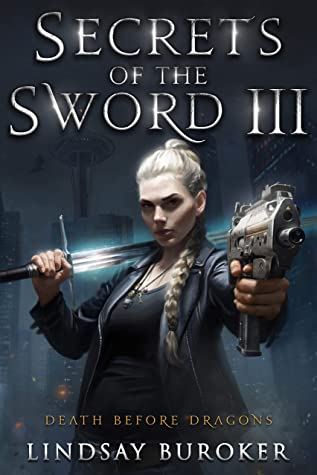 Secrets of the Sword 3 (Death Before Dragons #9)