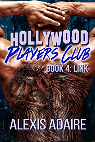 Hollywood Players Club, Book 4: Link