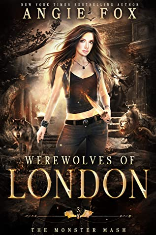 Werewolves of London by Angie Fox