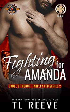 Fighting for Amanda by T.L. Reeve