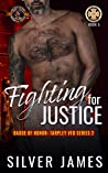 Fighting for Justice (Police and Fire: Operation Alpha / Badge of Honor: Tarpley VFD, Season 2 Book 5)