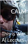 STAY CALM: This i...