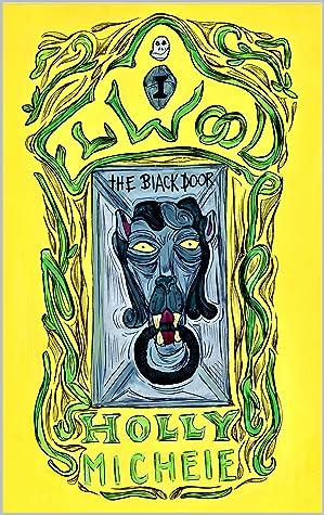 The Black Door (Elwood: A High Fantasy Series Book 1)