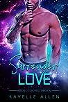 Surrender Love:  An Immortal Alpha MM Romance (Antonello Brothers: Immortal)