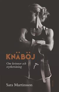 Knäböj : Om kvinnor och styrketräning