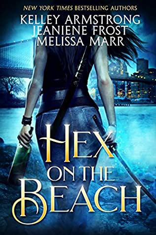 Book Review: Hex on the Beach by Kelley Armstrong, Melissa Marr, and Jeaniene Frost