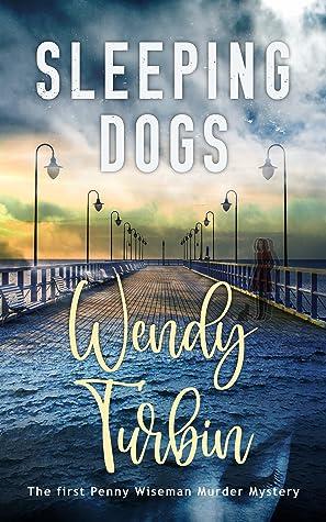 Sleeping Dogs by Wendy Turbin
