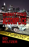 Unwitting Accomplice: A Kim Barbieri Thriller