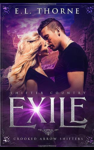 Exile: A Sweet & Clean Shifter Romance (Shifter Country) E.L. Thorne