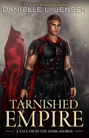 Tarnished Empire (Dark Shores, #0.5)
