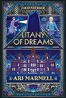 Litany of Dreams: An Arkham Horror Novel
