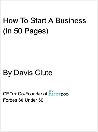 How To Start A Business: (In 50 Pages)