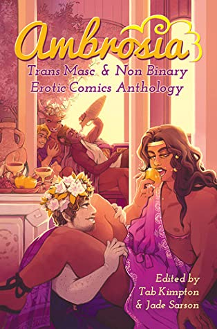Ambrosia: Trans Masc & Non Binary Erotic Comics Anthology