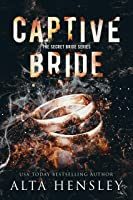 Captive Bride (The Secret Bride, #1)