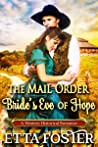 The Mail Order Bride's Eve of Hope (Mail Order Brides, #24)