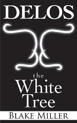 DELOS: The White Tree