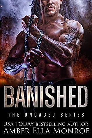 Banished (The Uncaged #2)