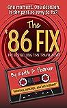 The '86 Fix (The '86 Fix #1)