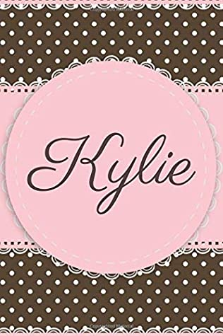 Kylie: Notebook with Name (6 x 9) cute personalized and customized gift idea adorable pink journal for girls and women