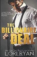 The Billionaire Deal (The Sutton Billionaires)