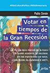 Votar en tiempos de la Gran Recesión (360º Claves Contemporáneas)