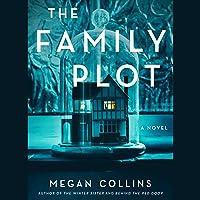 The Family Plot: A Novel