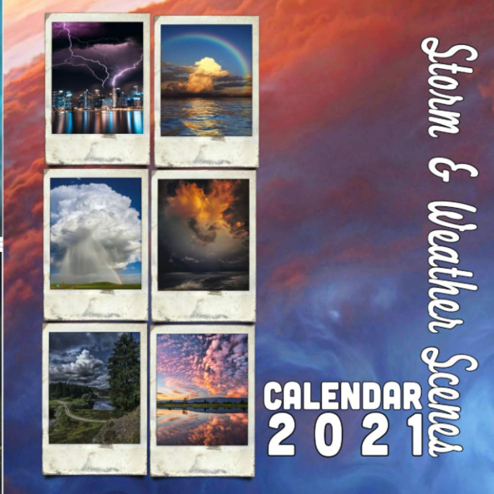 Weather Calendar 2022.Storm Weather Scenes Calendar 2021 18 Months October 2020 Through March 2022 By Calendar Gal Press