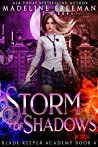 Storm of Shadows (Blade Keeper Academy Book 4)