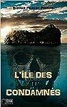 L'île des condamnés by Béatrice Fronton-Patinote