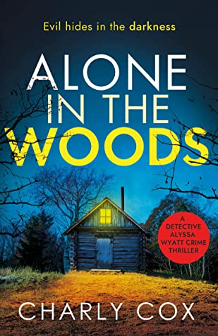 Jacket cover for Alone in the Woods by Charly Cox