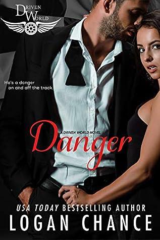Danger (The Driven World)