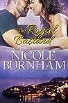 The Royal Bastard (Royal Scandals, #4)