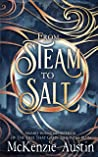 From Steam to Salt: A Collection of Novelettes Featuring the Panagea Tales Crew