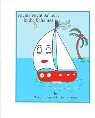 Nighty Night Sailboat in the Bahamas