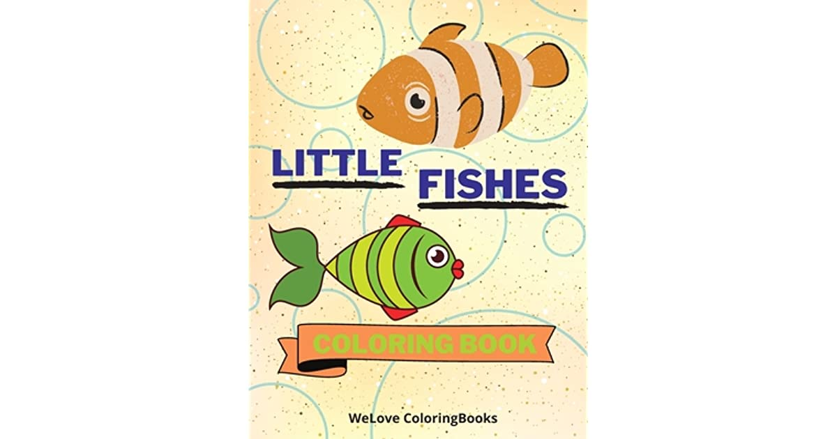 Little Fishes Coloring Book: Cute Fishes Coloring Book ...