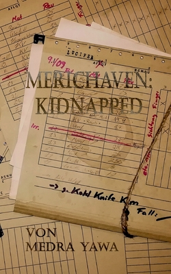 Merichaven: Kidnapped