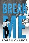 Break Me (Sex Me, #4)