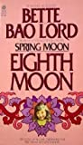 Eighth Moon: The True Story of a Young Girl's Life in Communist China
