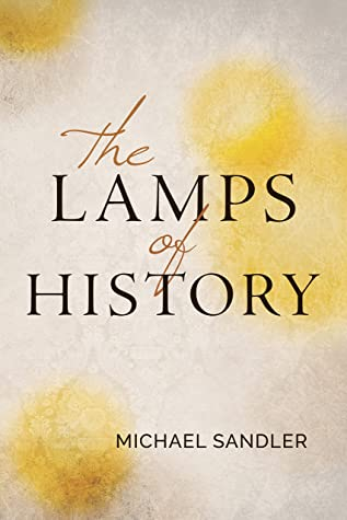 The Lamps of History