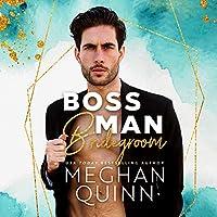 Boss Man Bridegroom (The Bromance Club #3)