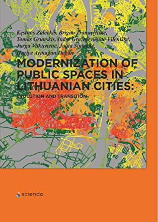 Modernization of Public Spaces in Lithuanian Cities: Evolution and Transition