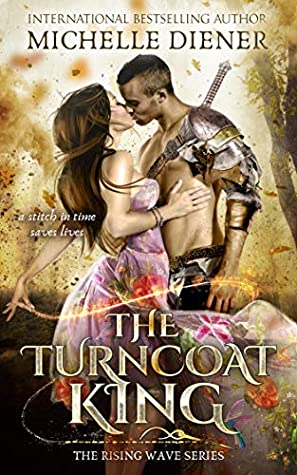 The Turncoat King (The Rising Wave #1)